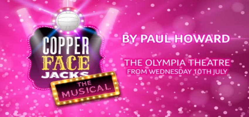 COPPER FACE JACKS: THE MUSICAL 2019